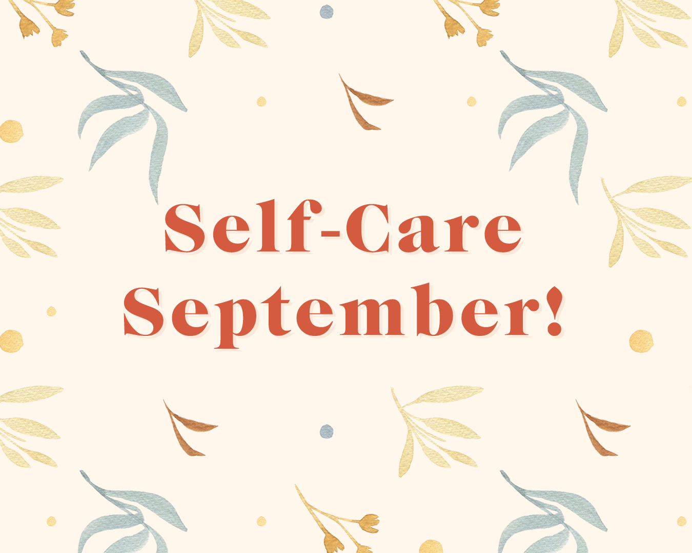 Self-Care September!