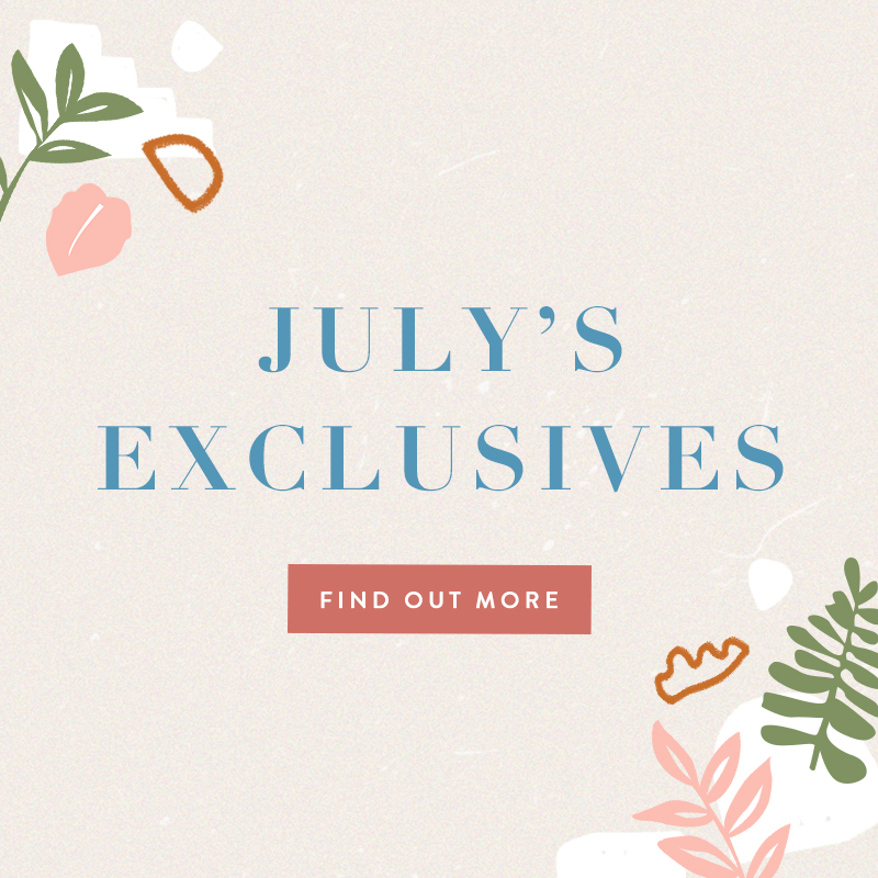 July 2020 Exclusives