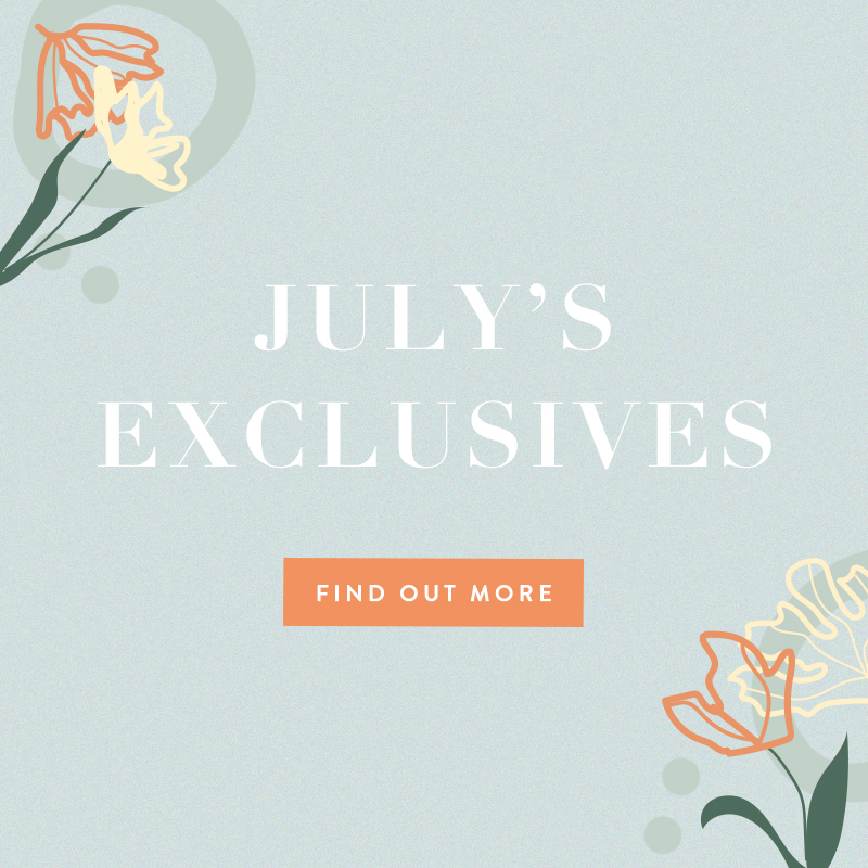 July 2021 Exclusives